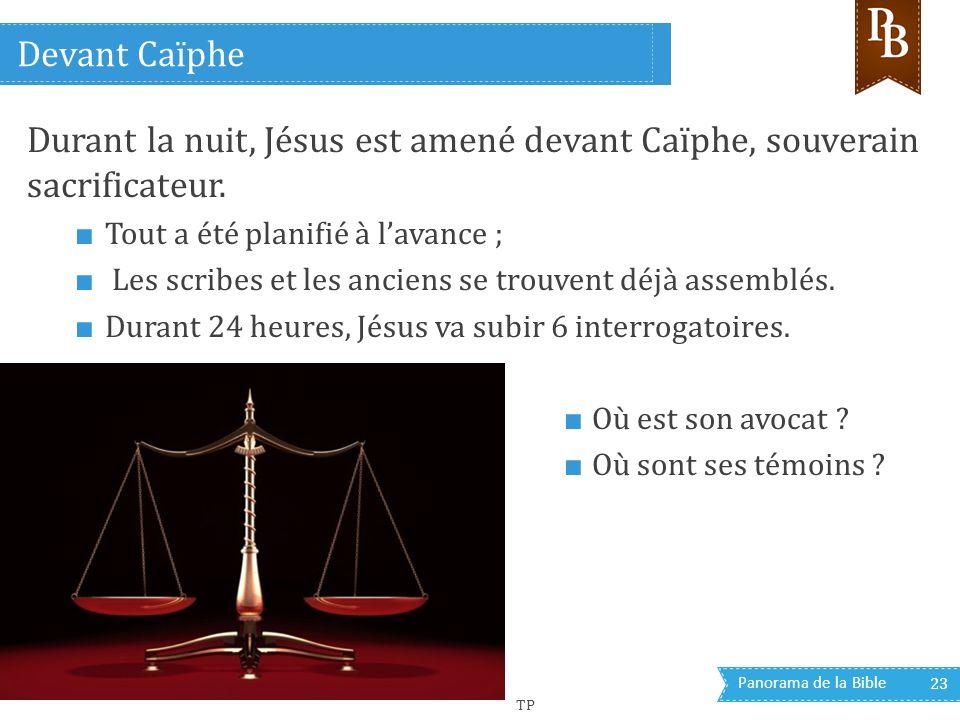 Devant Caïphe Durant la nuit, Jésus est amené devant Caïphe, souverain sacrificateur. Tout a été planifié à l'avance ;