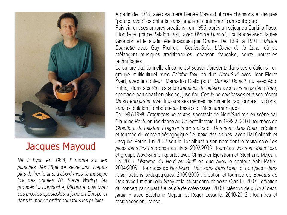 A partir de 1978, avec sa mère Renée Mayoud, il crée chansons et disques pour et avec les enfants, sans jamais se cantonner à un seul genre.