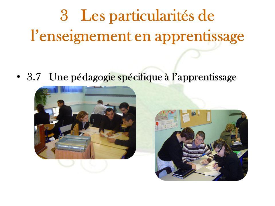 3 Les particularités de l'enseignement en apprentissage