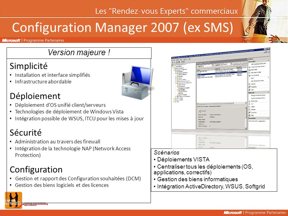Configuration Manager 2007 (ex SMS)