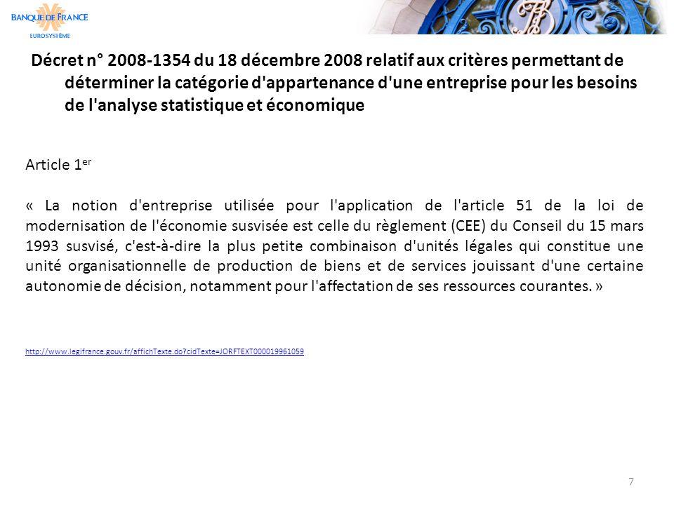 Décret n° 2008-1354 du 18 décembre 2008 relatif aux critères permettant de déterminer la catégorie d appartenance d une entreprise pour les besoins de l analyse statistique et économique