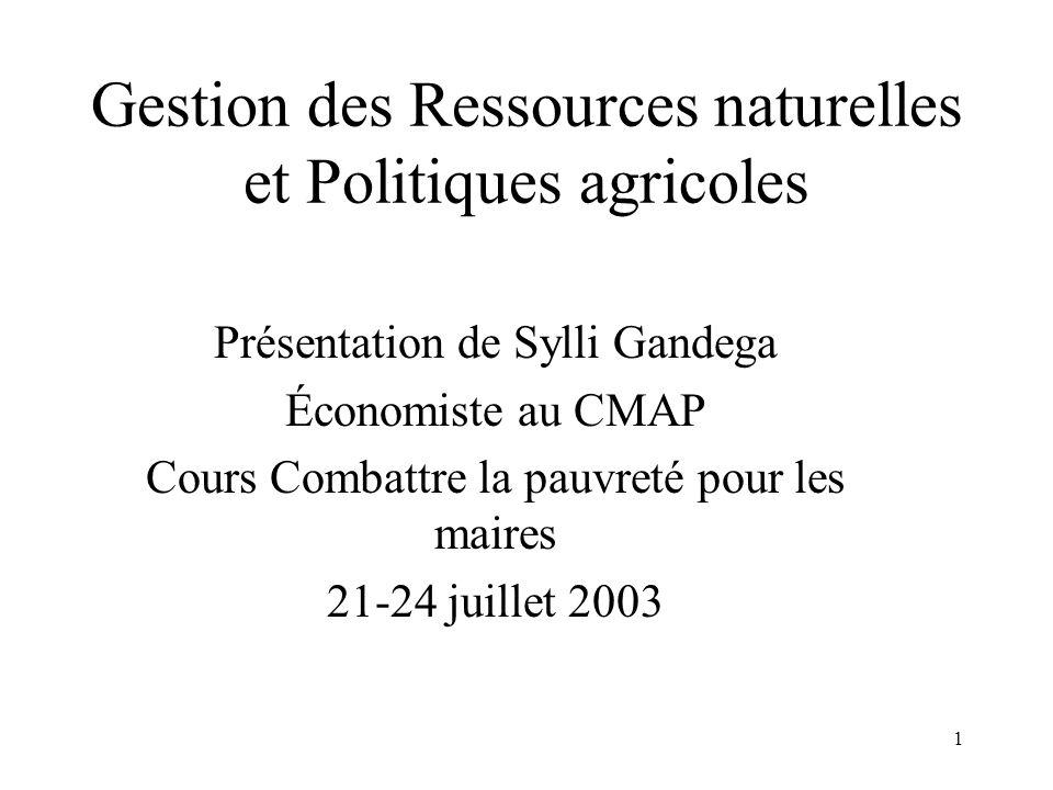 Gestion des Ressources naturelles et Politiques agricoles