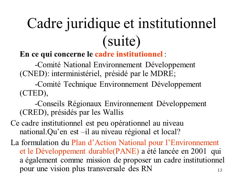 Cadre juridique et institutionnel (suite)