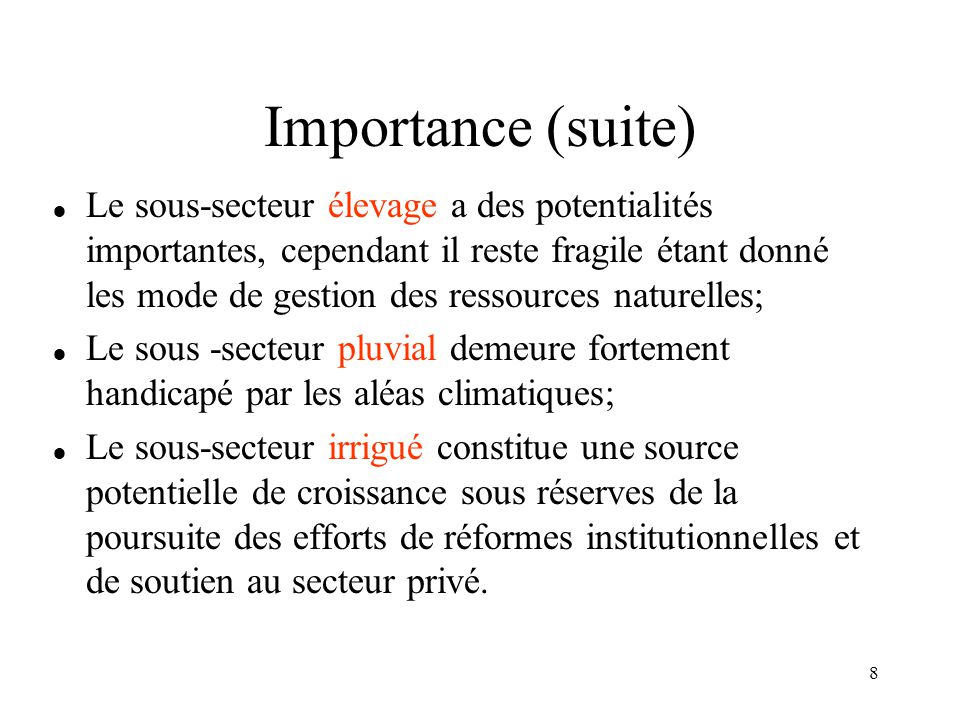 Importance (suite)
