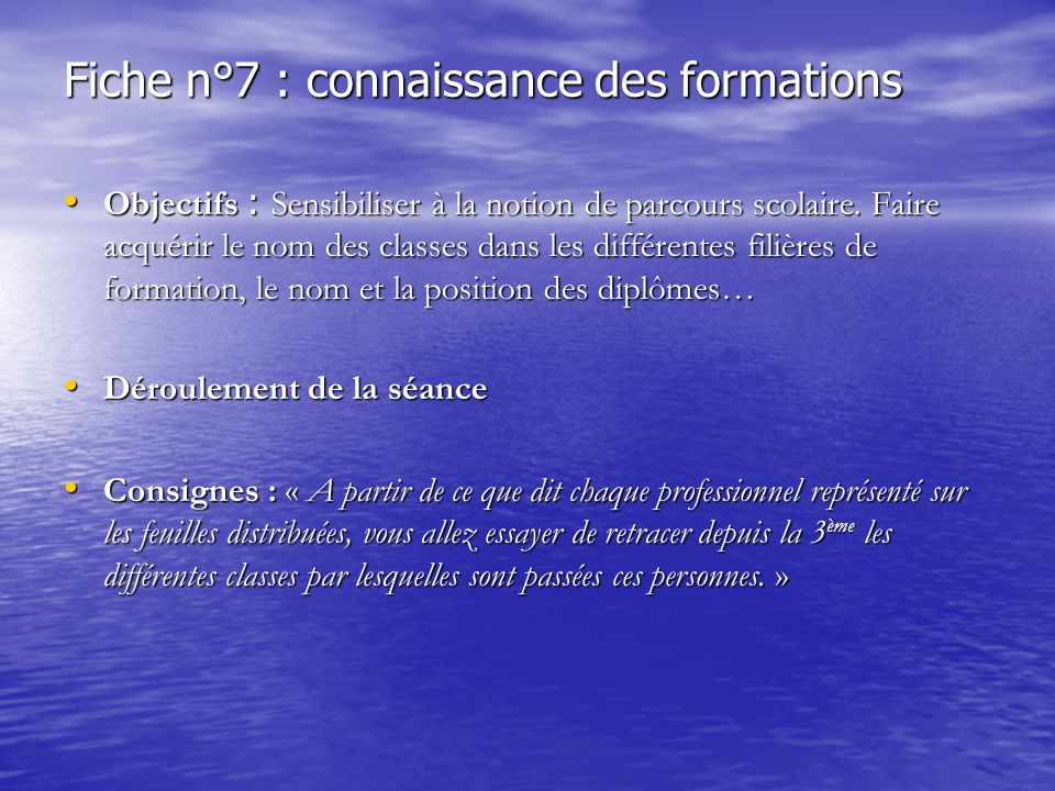 Fiche n°7 : connaissance des formations