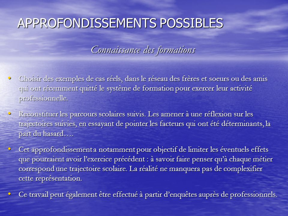 APPROFONDISSEMENTS POSSIBLES
