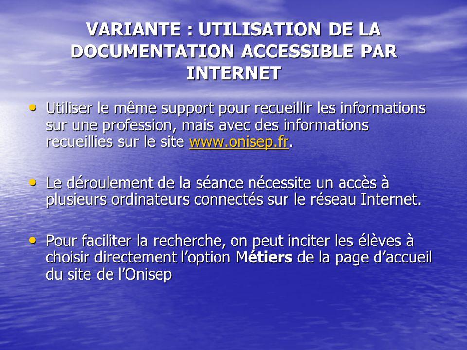 VARIANTE : UTILISATION DE LA DOCUMENTATION ACCESSIBLE PAR INTERNET