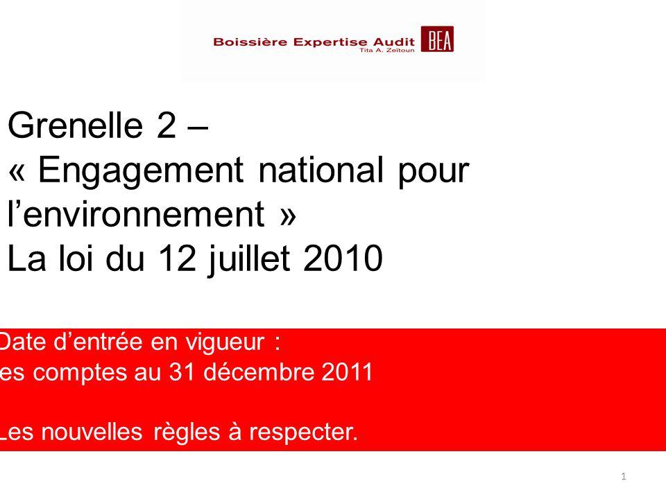 Grenelle 2 – « Engagement national pour l'environnement » La loi du 12 juillet 2010