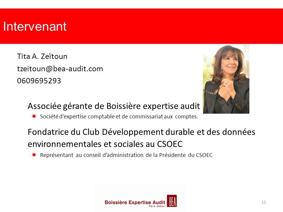 Intervenant Tita A. Zeïtoun. tzeitoun@bea-audit.com. 0609695293. Associée gérante de Boissière expertise audit.