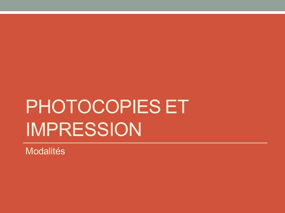 Photocopies et impression