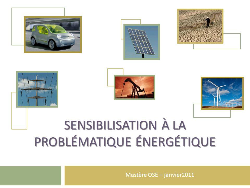 Sensibilisation à la problématique énergétique