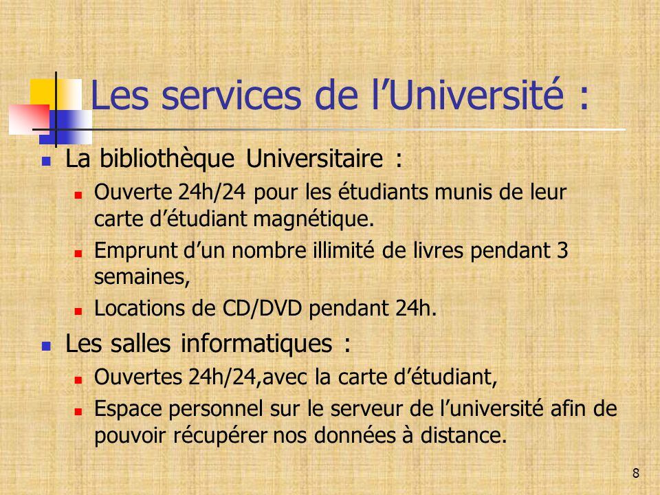 Les services de l'Université :