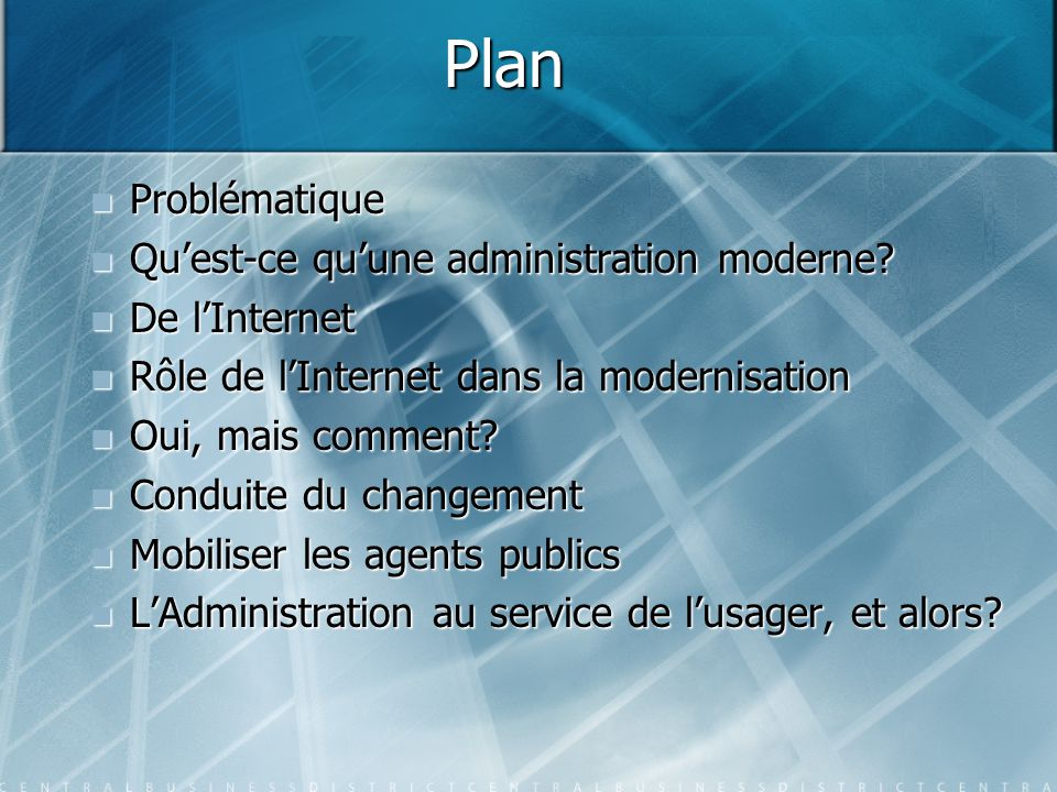 Plan Problématique Qu'est-ce qu'une administration moderne