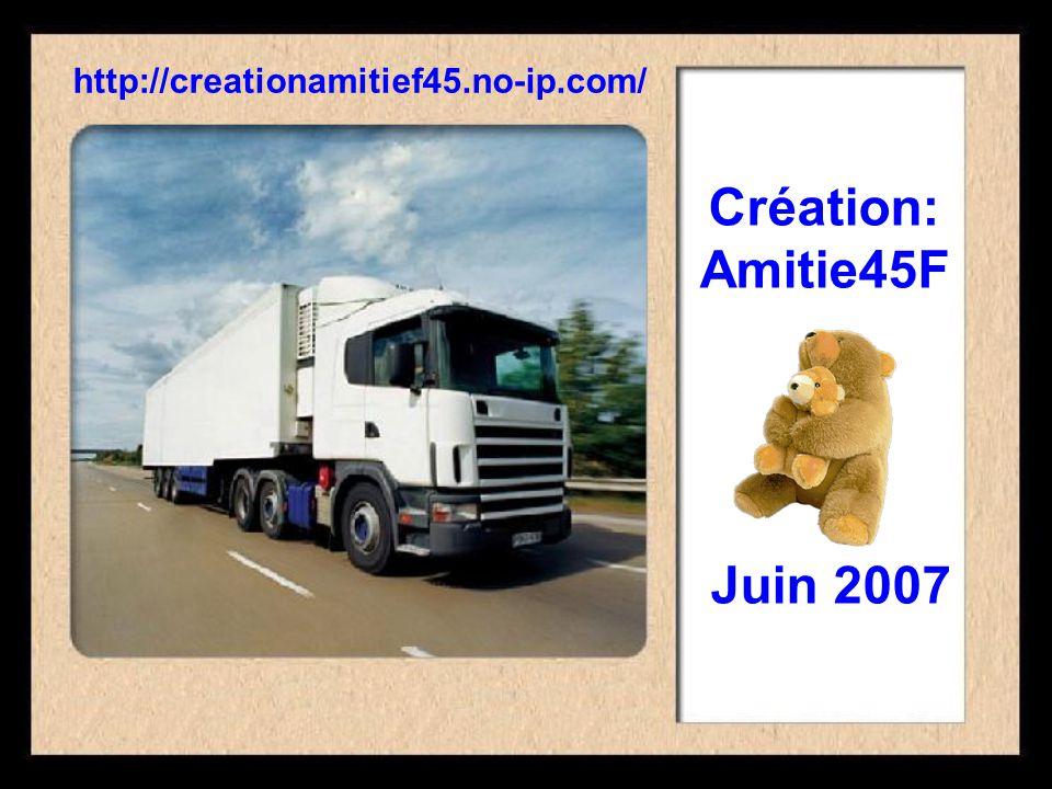 Création: Amitie45F Juin 2007