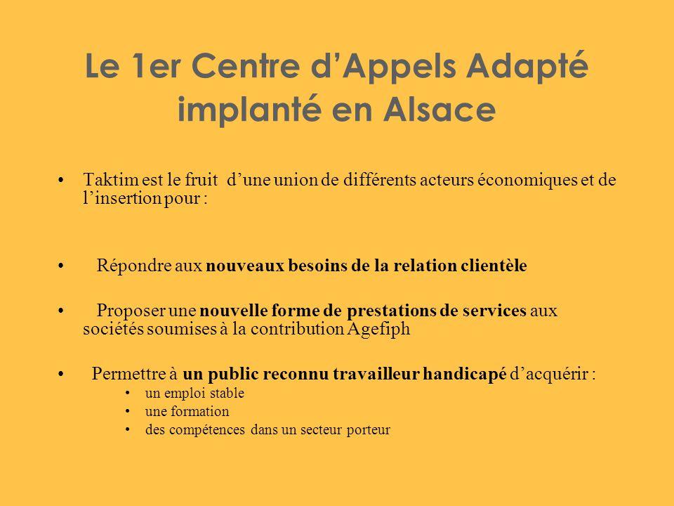 Le 1er Centre d'Appels Adapté implanté en Alsace