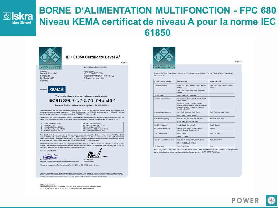 BORNE D'ALIMENTATION MULTIFONCTION - FPC 680 Niveau KEMA certificat de niveau A pour la norme IEC 61850