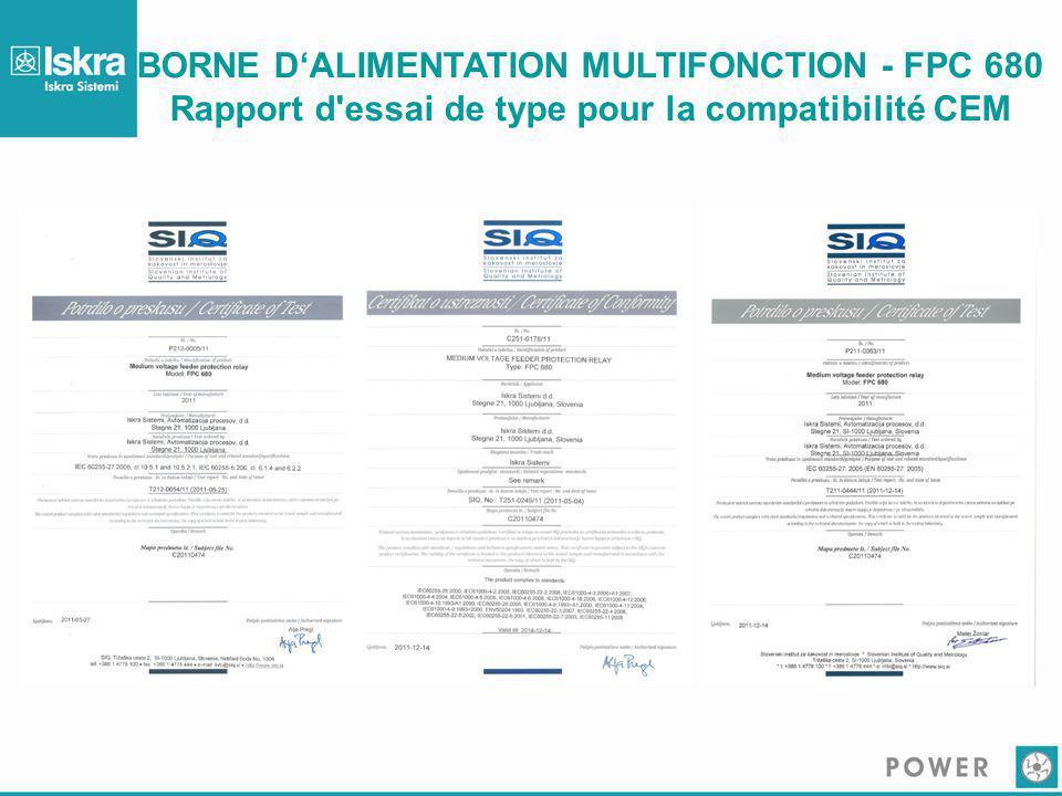 BORNE D'ALIMENTATION MULTIFONCTION - FPC 680 Rapport d essai de type pour la compatibilité CEM