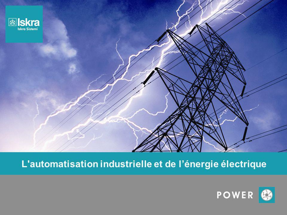 L automatisation industrielle et de l'énergie électrique