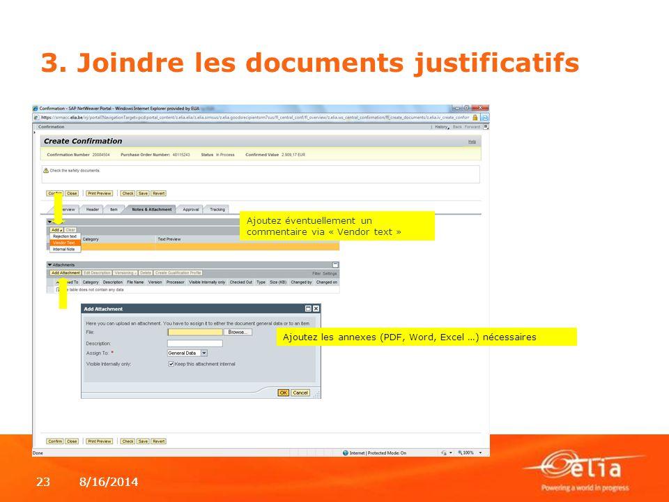 3. Joindre les documents justificatifs