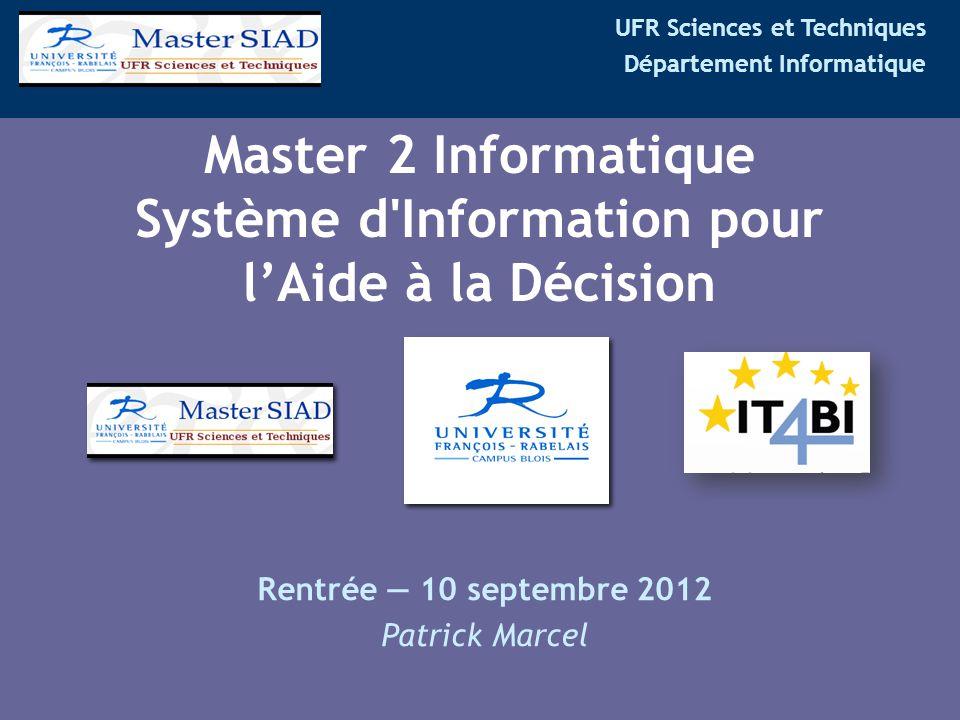 Master 2 Informatique Système d Information pour l'Aide à la Décision