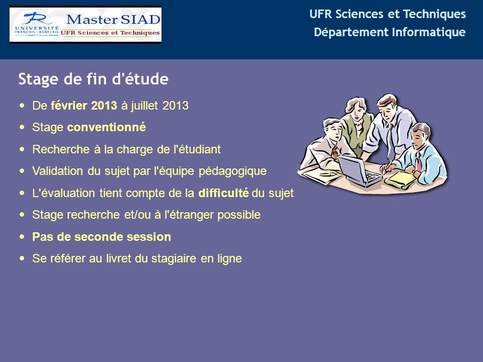 Stage de fin d étude De février 2013 à juillet 2013 Stage conventionné