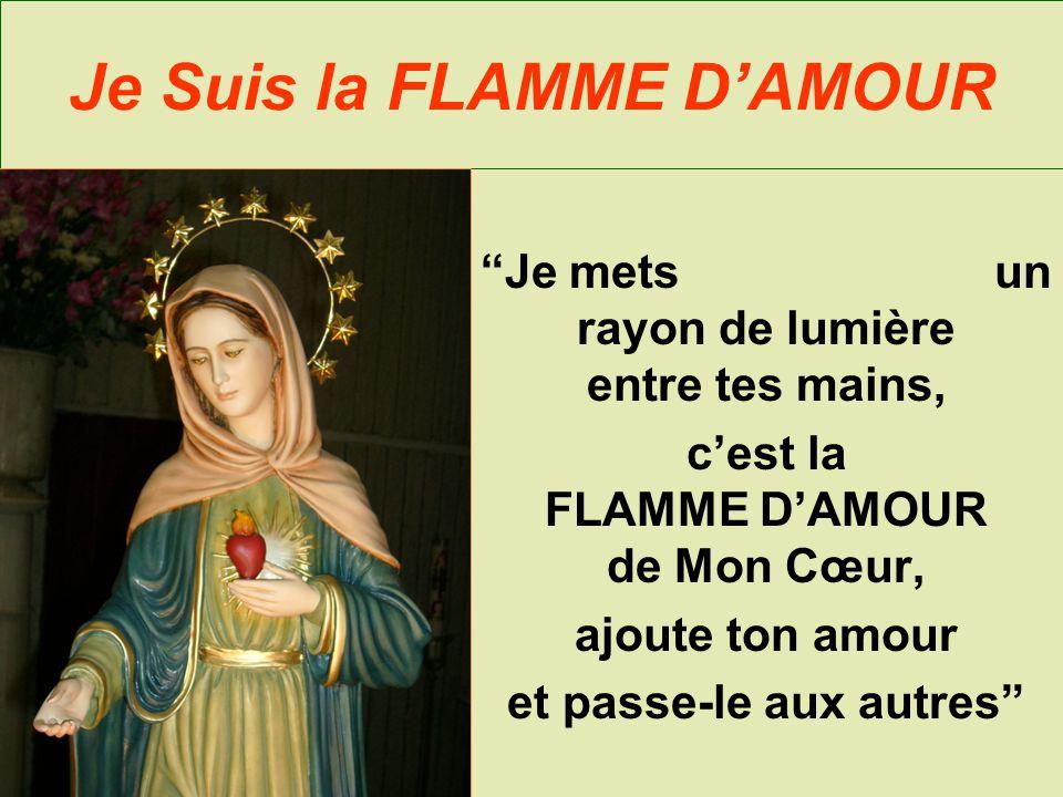 Je Suis la FLAMME D'AMOUR
