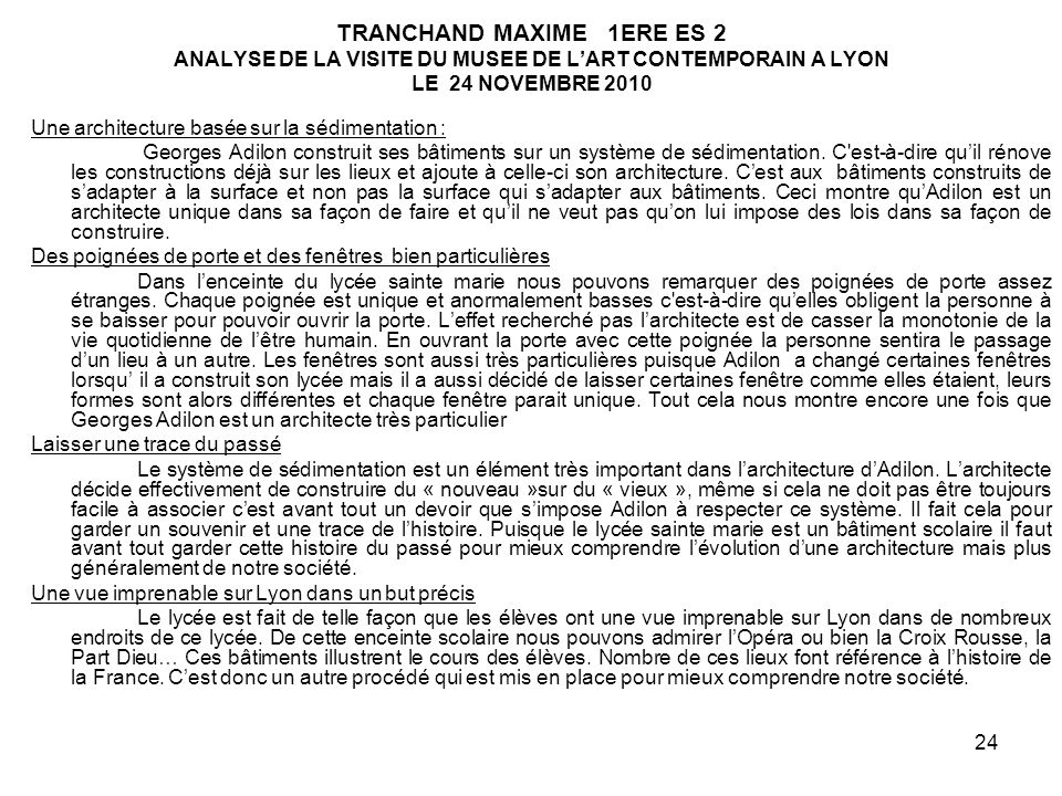 TRANCHAND MAXIME 1ERE ES 2 ANALYSE DE LA VISITE DU MUSEE DE L'ART CONTEMPORAIN A LYON LE 24 NOVEMBRE 2010