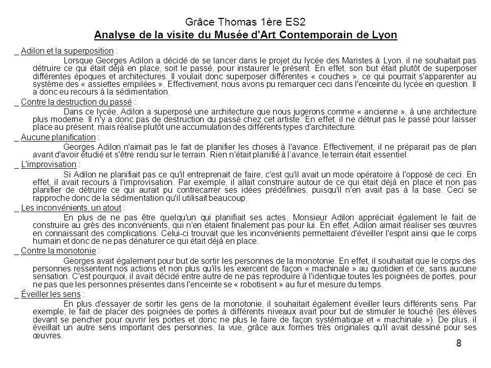 Grâce Thomas 1ère ES2 Analyse de la visite du Musée d Art Contemporain de Lyon
