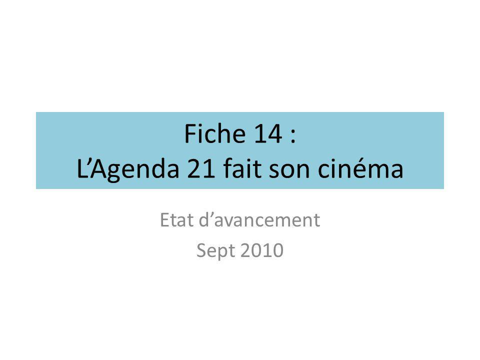 Fiche 14 : L'Agenda 21 fait son cinéma
