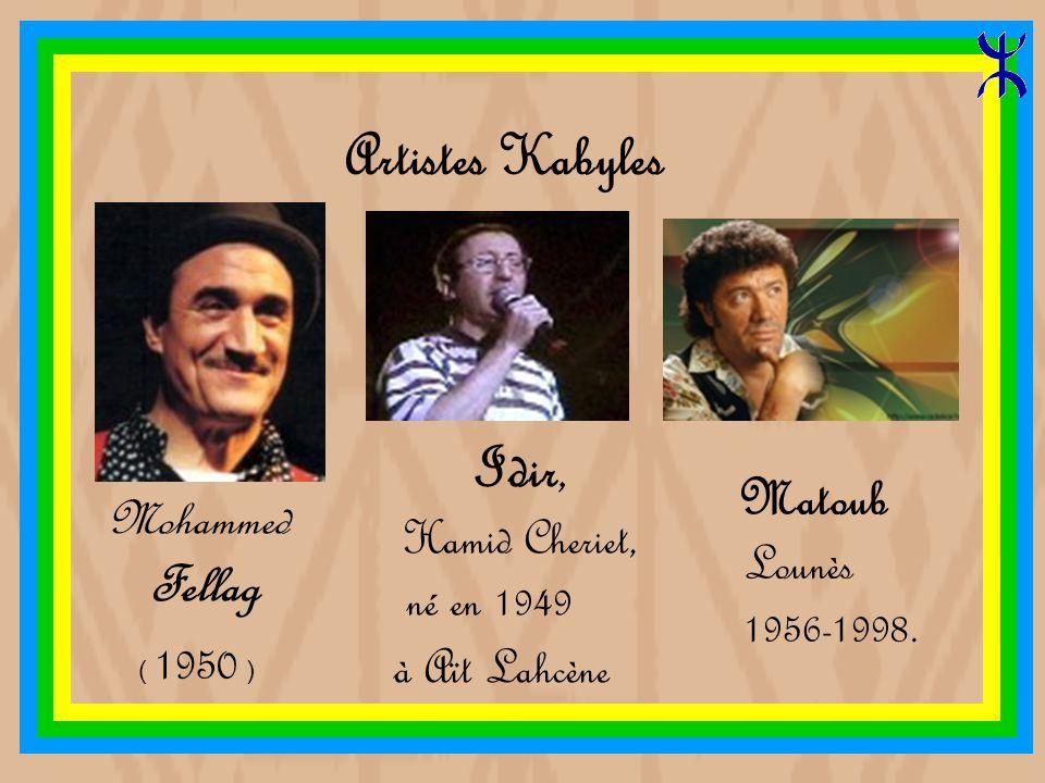 Artistes Kabyles Idir, Fellag Mohammed né en 1949 Lounès à Aït Lahcène