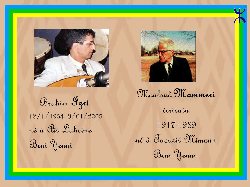Brahim Izri Mouloud Mammeri écrivain né à Aït Lahcène