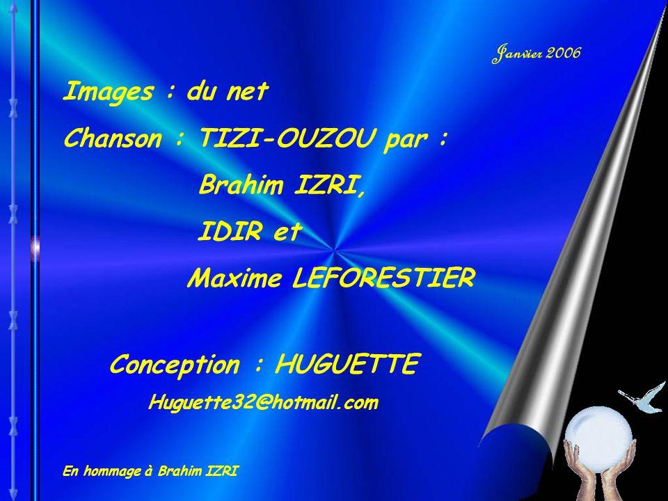 Chanson : TIZI-OUZOU par : Brahim IZRI, IDIR et Maxime LEFORESTIER