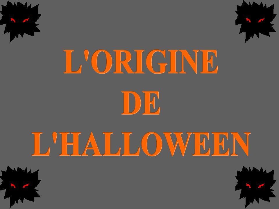 L ORIGINE DE L HALLOWEEN