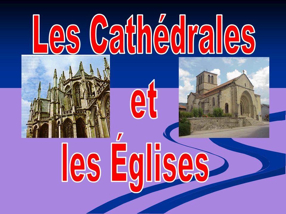 Les Cathédrales et les Églises