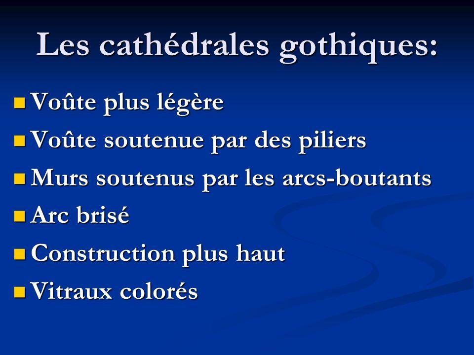 Les cathédrales gothiques: