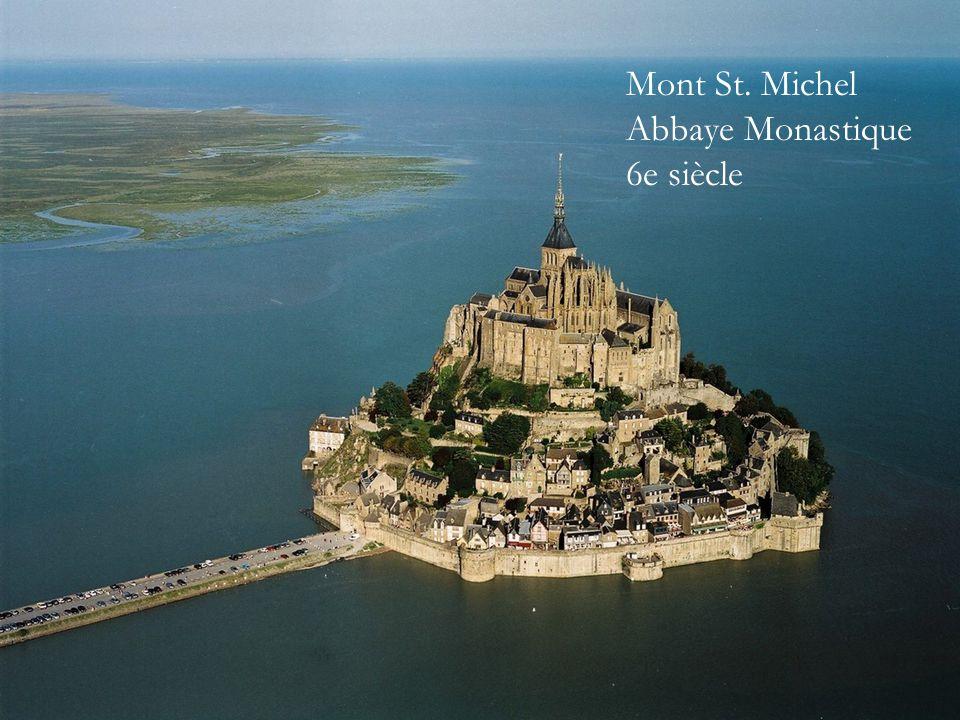 Mont St. Michel Abbaye Monastique 6e siècle