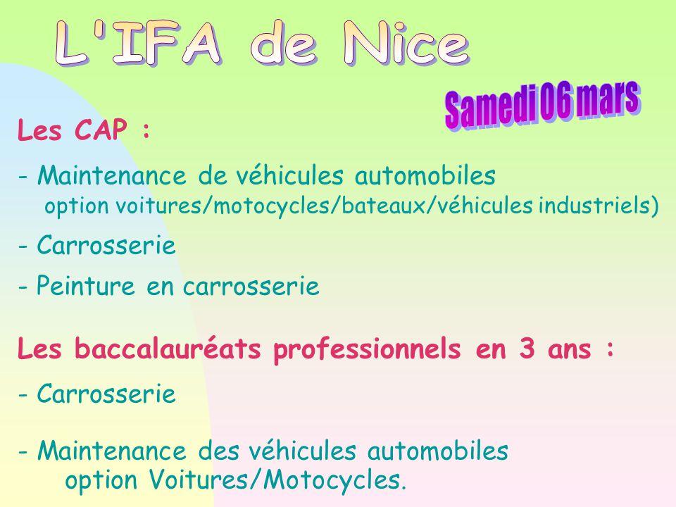 L IFA de Nice Samedi 06 mars Les CAP :