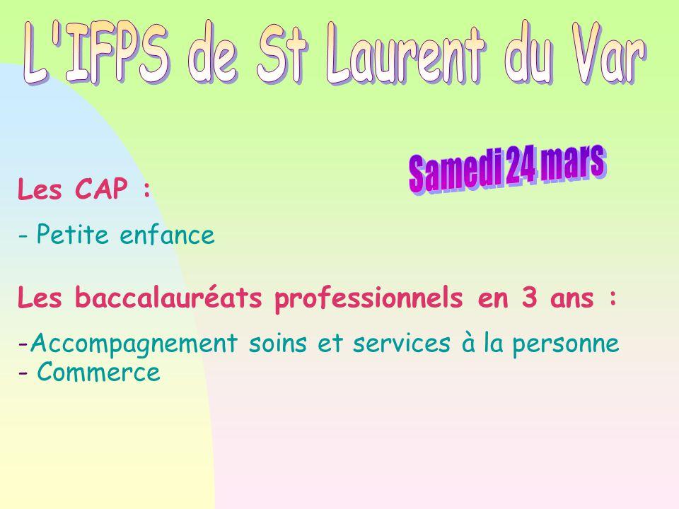 L IFPS de St Laurent du Var