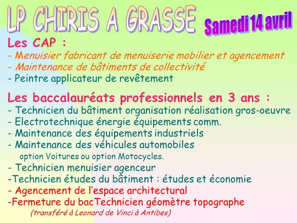 LP CHIRIS A GRASSE Samedi 14 avril Les CAP :