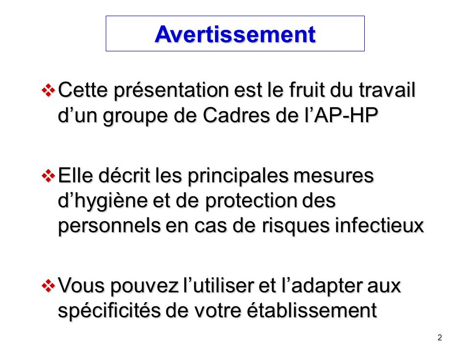 Avertissement Cette présentation est le fruit du travail d'un groupe de Cadres de l'AP-HP.