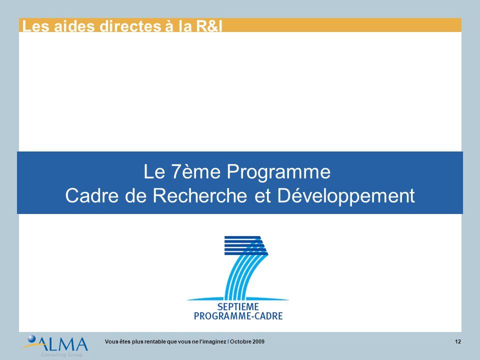 Le 7ème Programme Cadre de Recherche et Développement