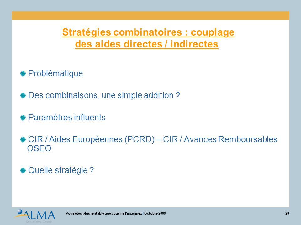 Stratégies combinatoires : couplage des aides directes / indirectes