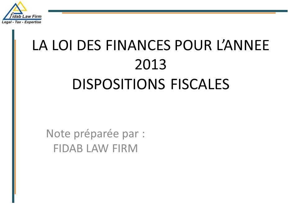 LA LOI DES FINANCES POUR L'ANNEE 2013 DISPOSITIONS FISCALES