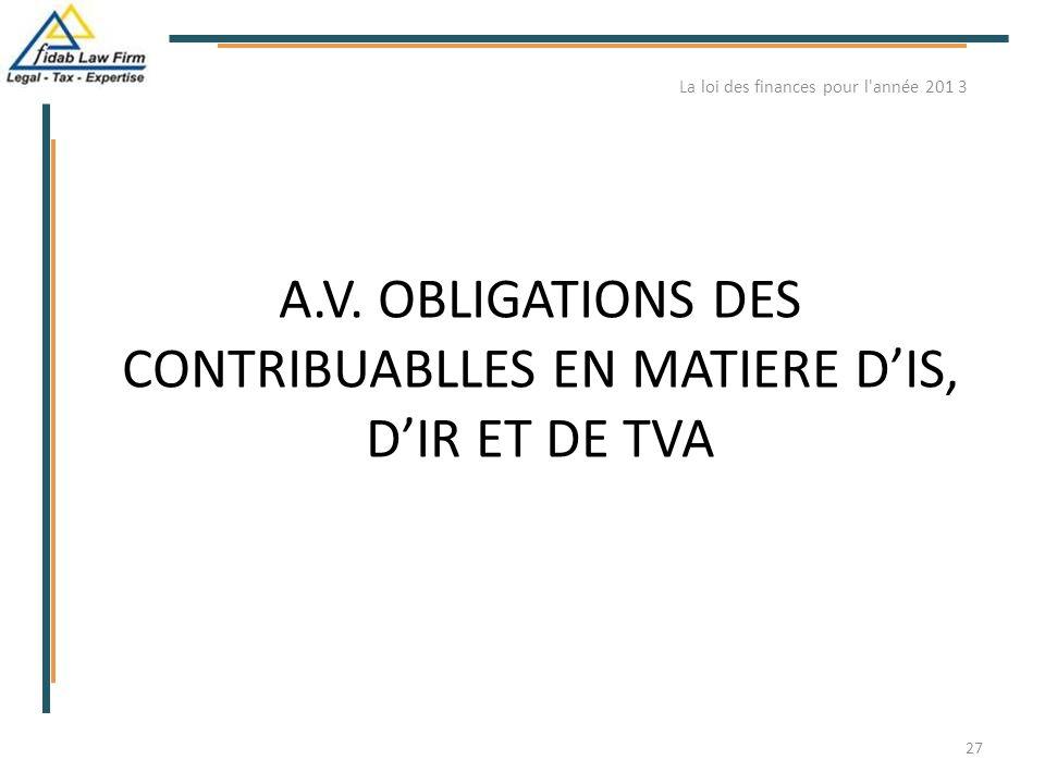 A.V. OBLIGATIONS DES CONTRIBUABLLES EN MATIERE D'IS, D'IR ET DE TVA