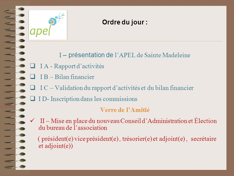 I – présentation de l'APEL de Sainte Madeleine