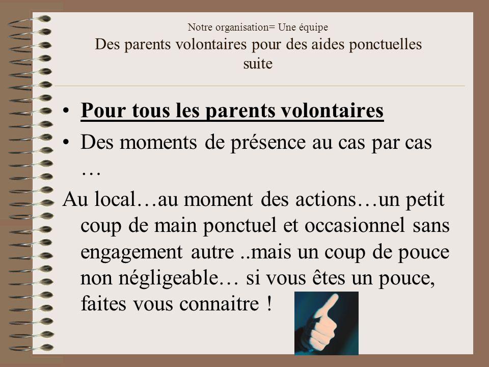 Pour tous les parents volontaires