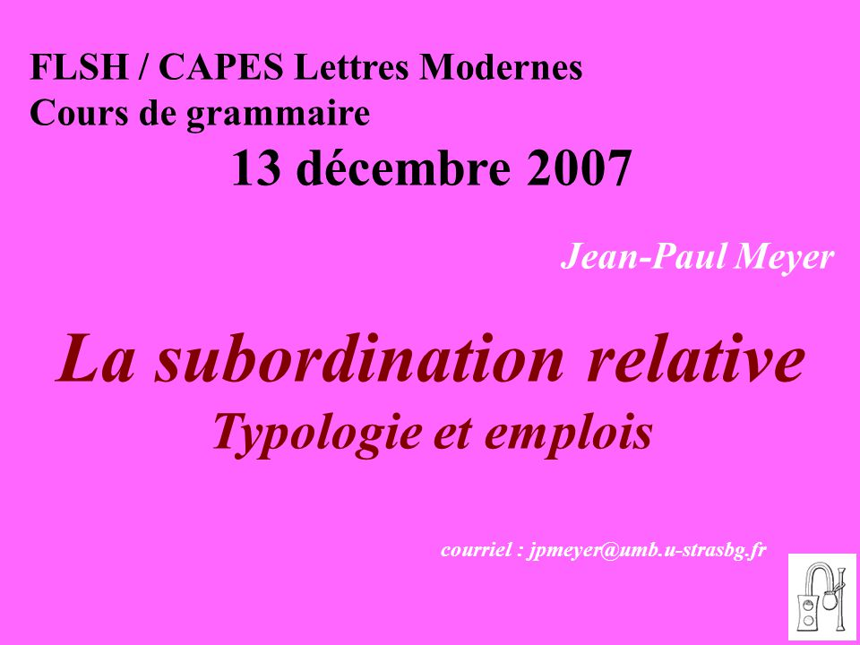 La subordination relative