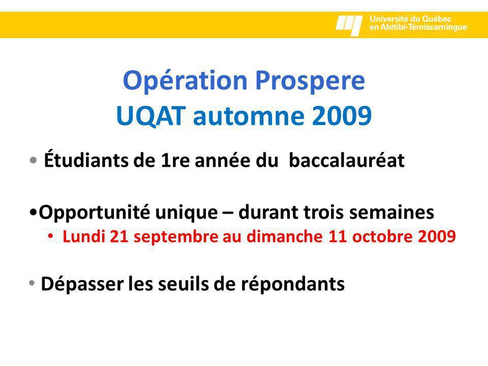 Opération Prospere UQAT automne 2009