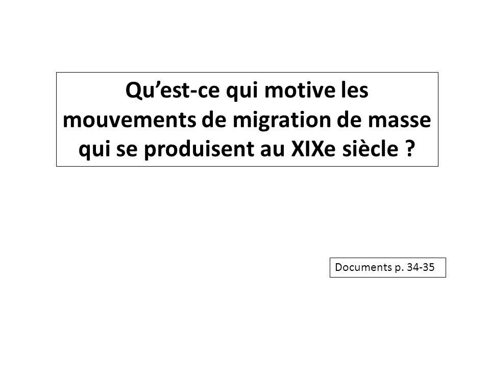 Qu'est-ce qui motive les mouvements de migration de masse qui se produisent au XIXe siècle