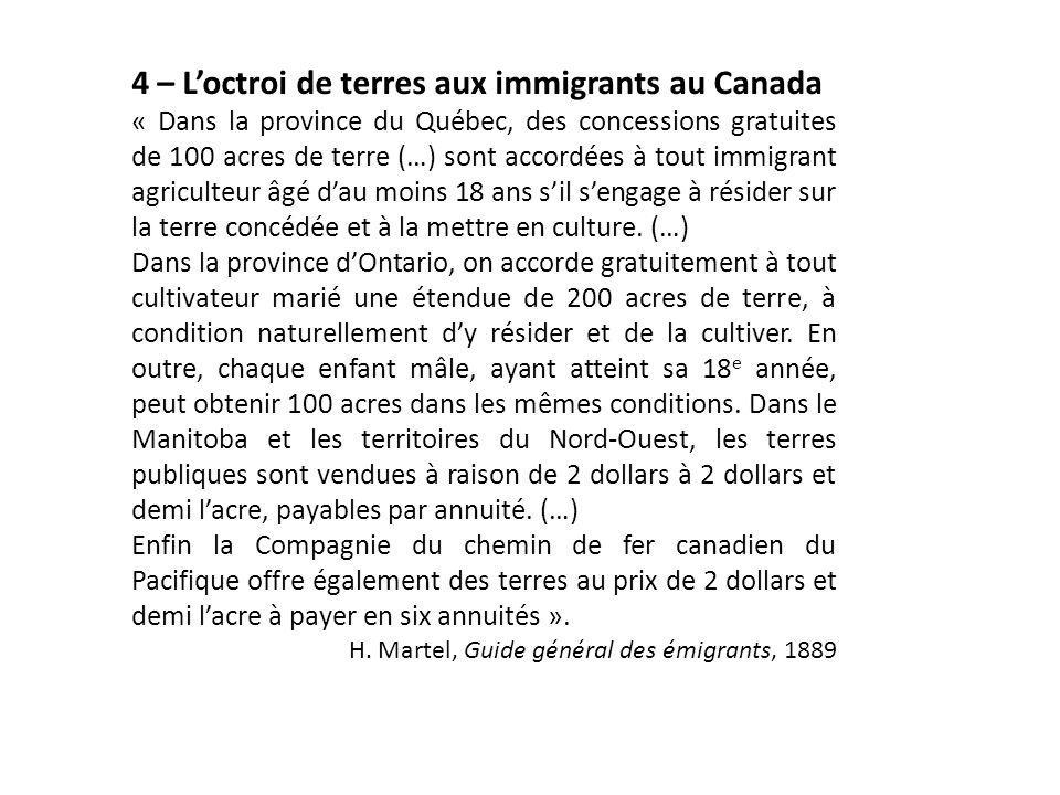 4 – L'octroi de terres aux immigrants au Canada